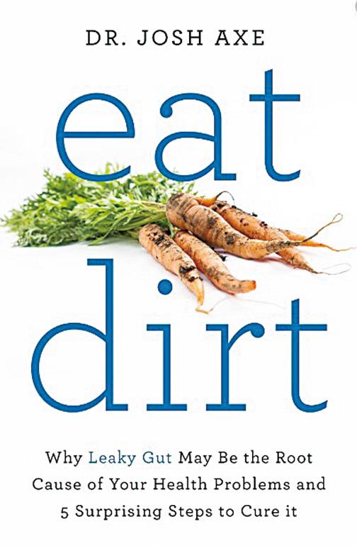 營養學院註冊營養專家喬希阿克斯博士撰寫的書《吃土》(Eat Dirt)。(網絡截圖)