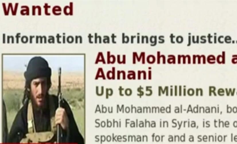 周二(8月30日),IS發佈一個罕見的公開聲明,宣佈阿德納尼死亡的消息。圖為針對阿德納尼的通緝令。(網絡擷圖)