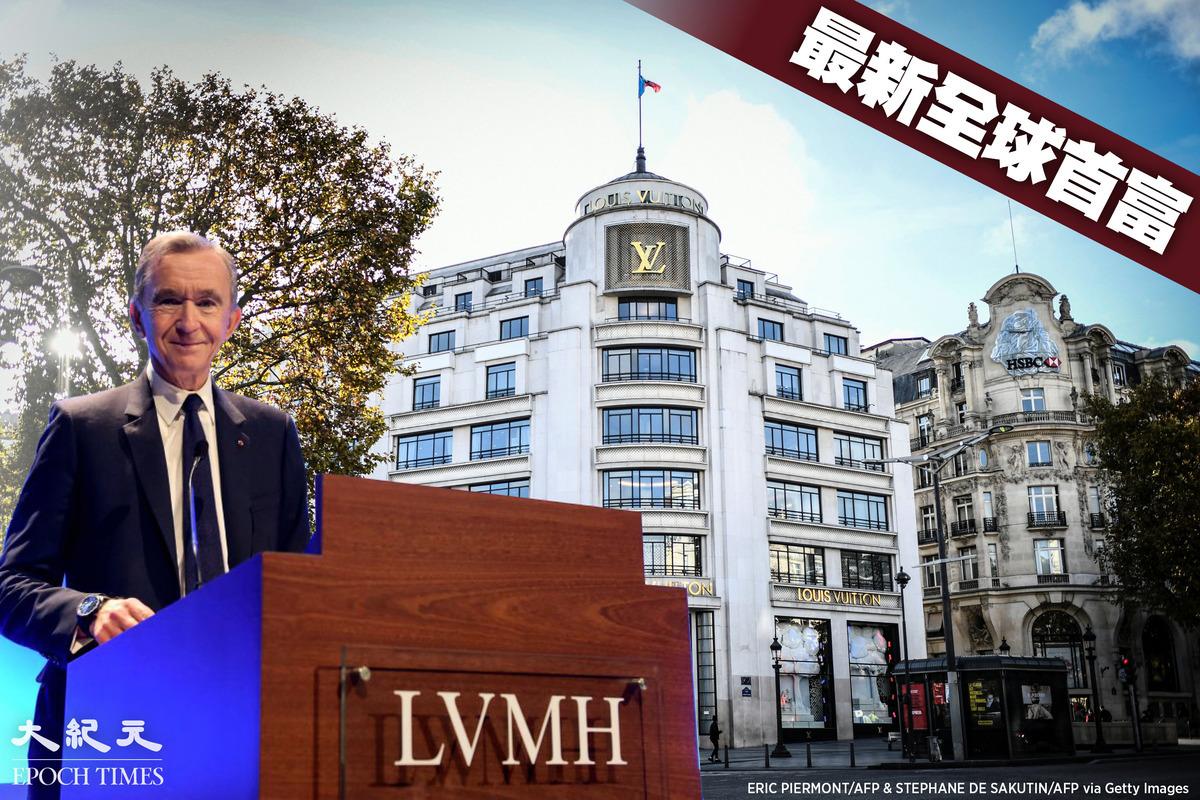 法國頂級奢侈品公司LVMH總裁阿爾諾(Bernard Arnault)成為全球首富。(Getty Images/大紀元製圖)