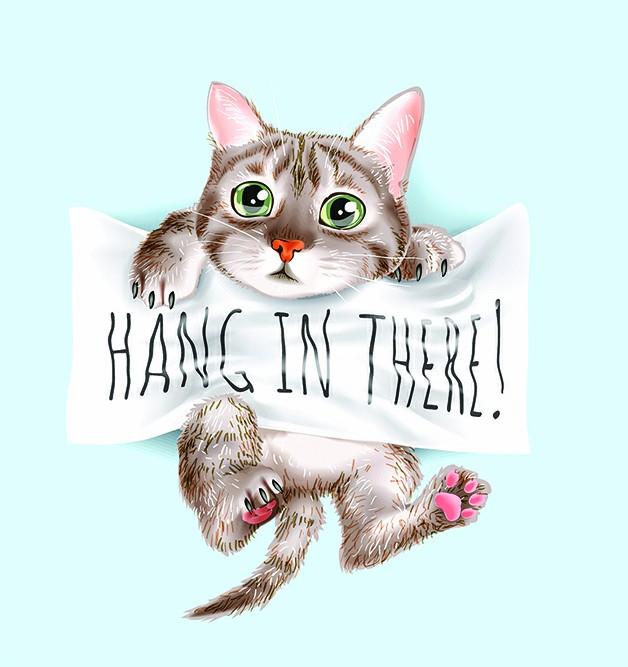 【趣味英語】Hang in there 堅持住、挺住