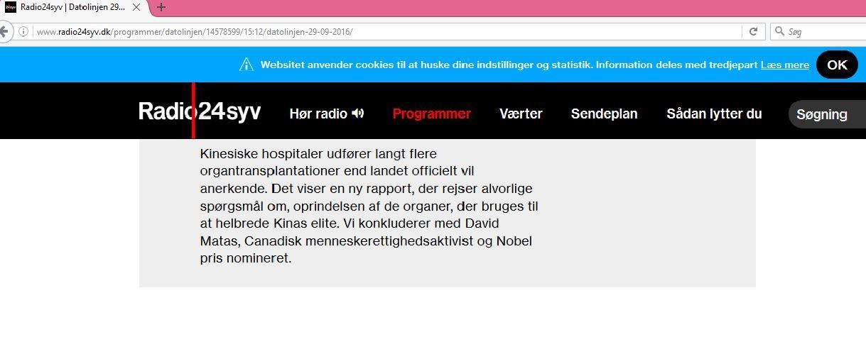 丹麥電台「Radio24syv」介紹道:「中國的醫院進行器官移植的數量遠遠超過官方公佈的數字。一份新的報告提出了一個非常嚴重的問題,那就是為中國精英提供移植器官的來源問題。」