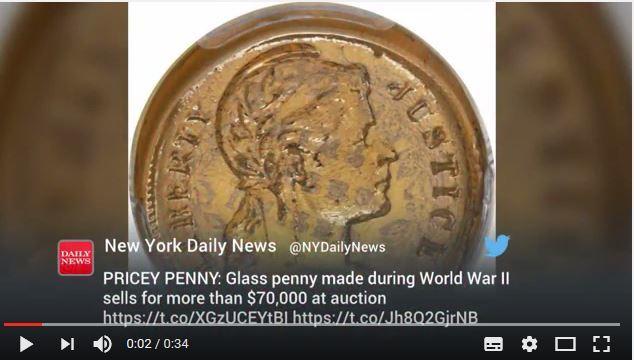 鑄造於第二次世界大戰期間的一枚實驗性玻璃制硬幣,可能是世界上僅存的一枚,拍賣價格高達70,500美元。(視像擷圖)
