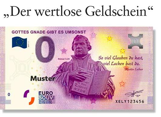 為紀念馬丁・路德宗教改革500周年紀念日,一個協會得到歐洲央行批准,印刷了1萬張0歐元紙幣。圖為印有路德肖像的0歐元紙幣。(gott.net)