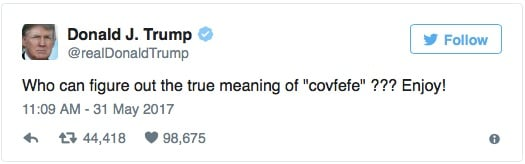 特朗普讓大家猜猜Covfefe這個詞是甚麼意思。(特朗普推特擷圖)