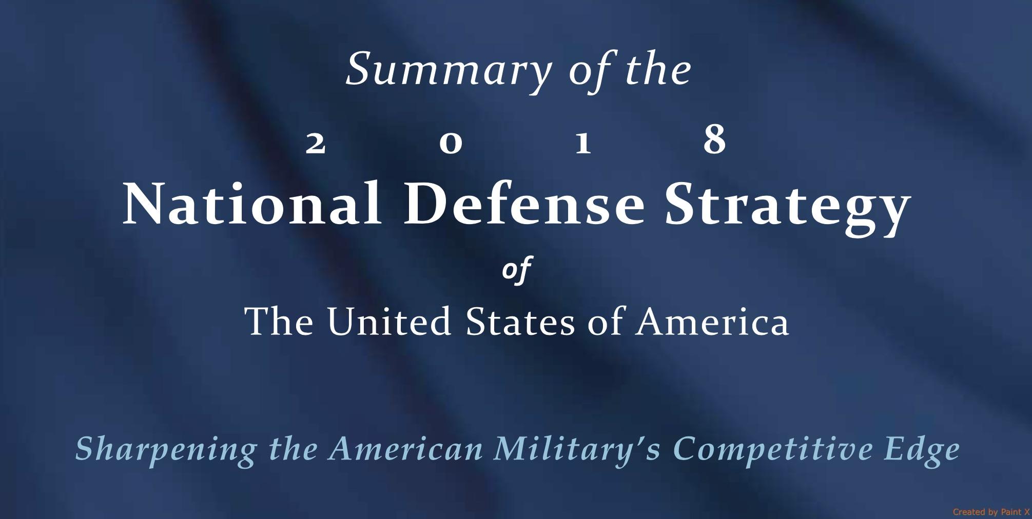 周五(1月19日),美國國防部公佈《國防戰略報告》,報告中將中共和俄羅斯列為最重要的對手,指它們對美軍構成的威脅超過恐怖主義。(美國國防部網站)