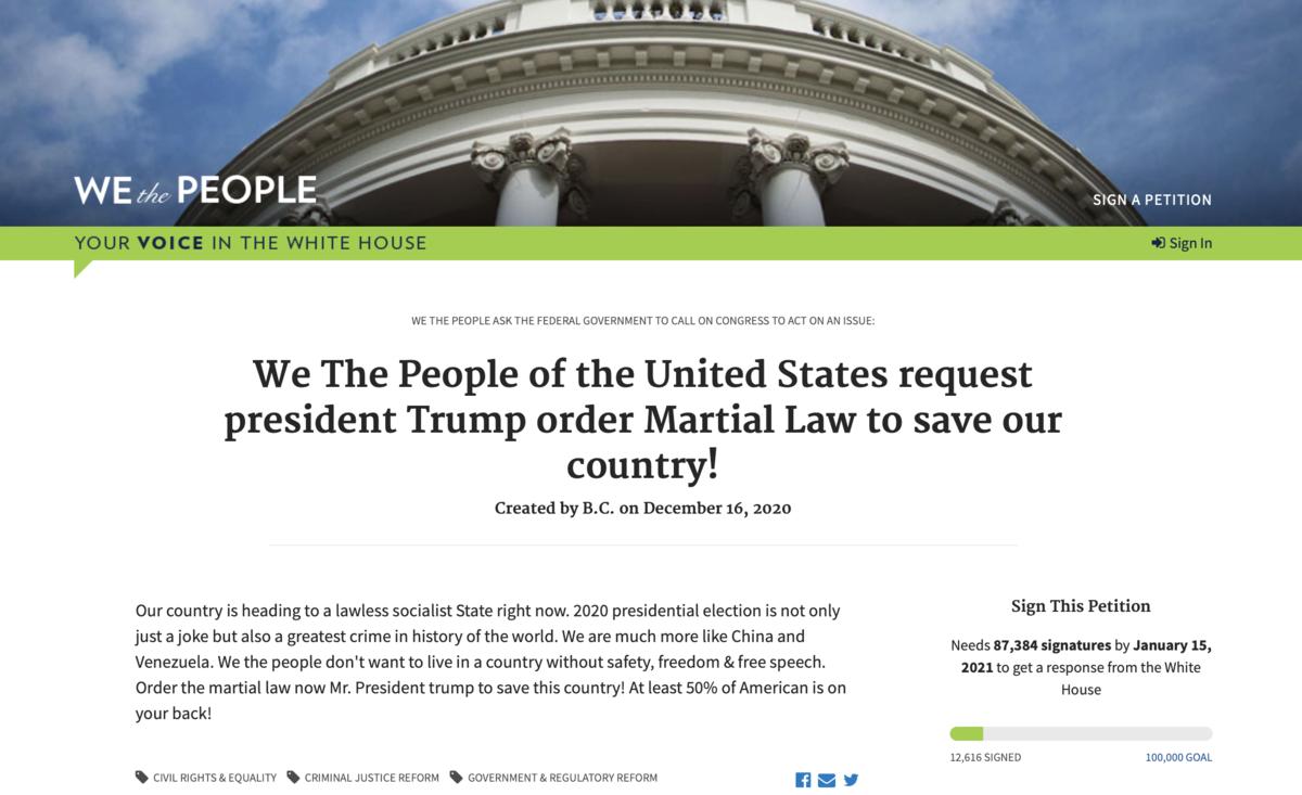 美國白宮「We the People」請願網站2020年12月16日新增一項請願,「我們美國人民要求特朗普總統下令戒嚴以拯救我們的國家!」(白宮請願網站截圖)