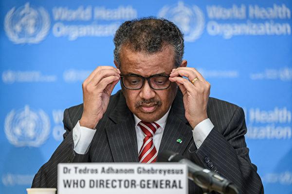 WHO總幹事譚德塞因未能適當監督中共對疫情的反應,受到世界各國的批評,要求他下台的呼聲越來越高。(Fabrice COFFRINI/AFP)