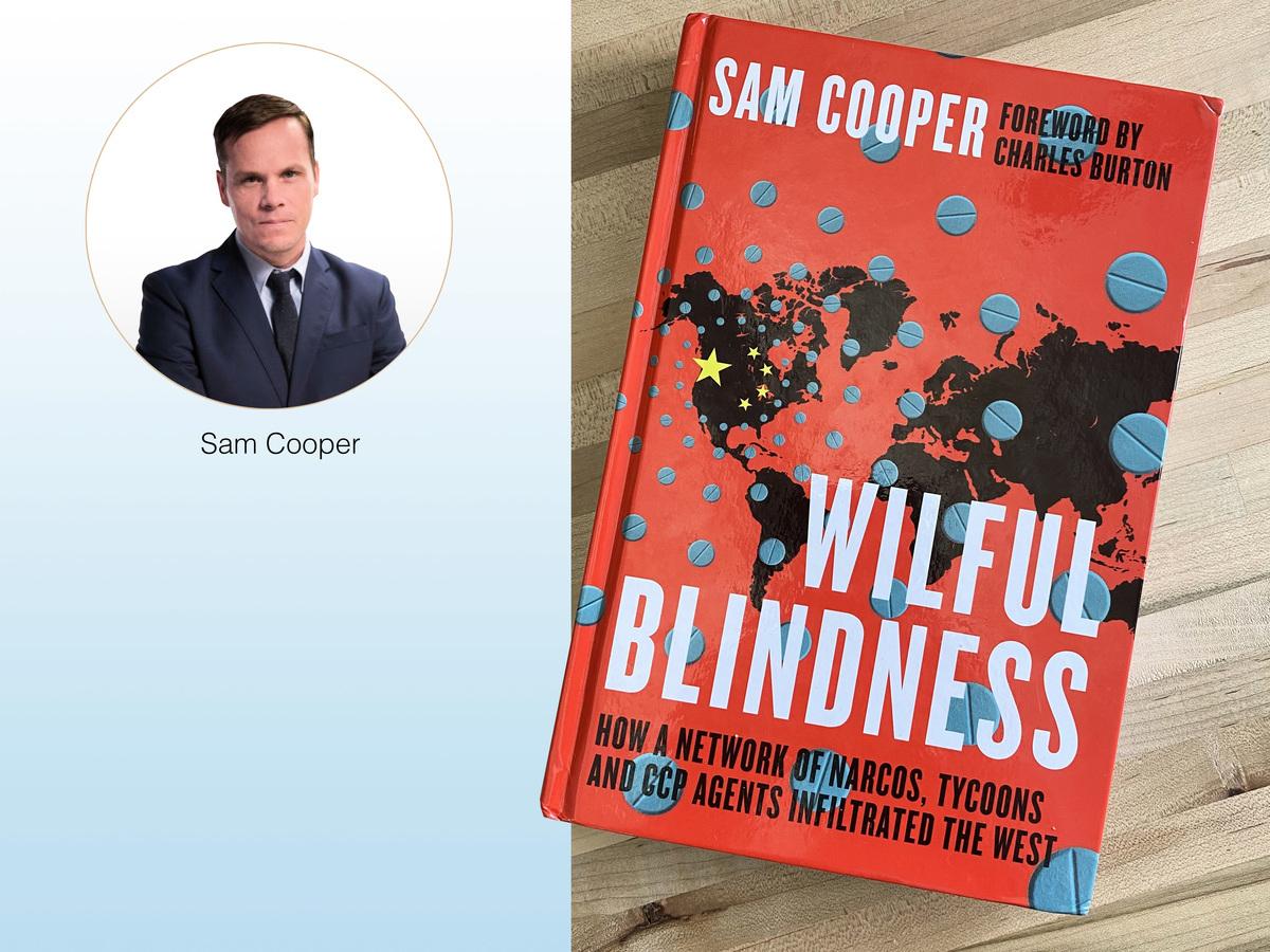 加拿大頂級調查記者庫柏(Sam Cooper)新書《有意無視:毒梟、大亨和中共特工的犯罪網絡如何滲透西方》最近出版。(大紀元合成)